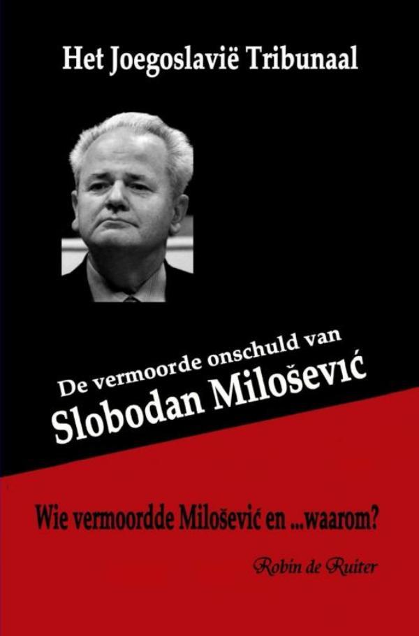 Cover De vermoorde onschuld van Slobodan Milosevic