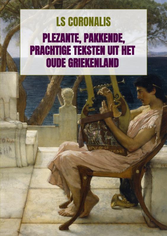 Cover Plezante, pakkende, prachtige teksten uit het oude Griekenland