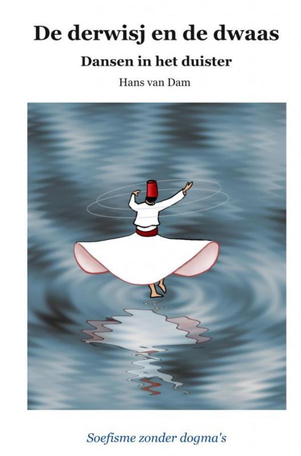 Cover De derwisj en de dwaas – Dansen in het duister