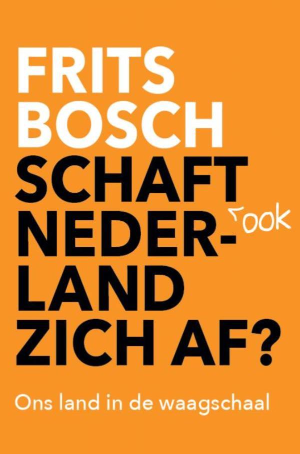 Cover Schaft ook Nederland zich af?