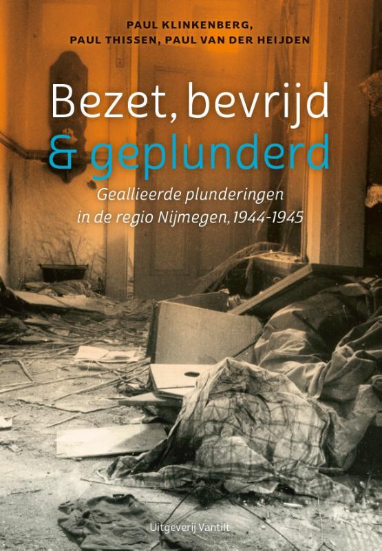 Cover Bezet, bevrijd & geplunderd