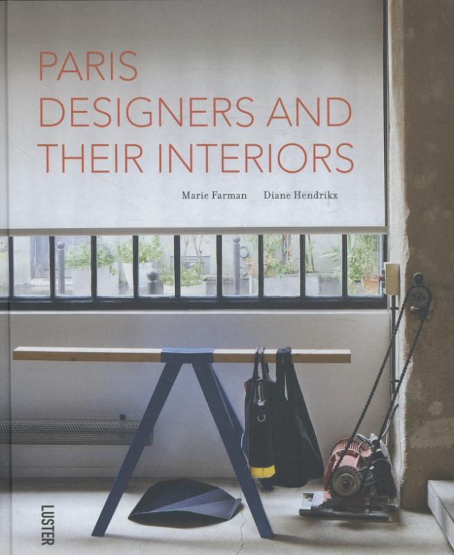 Boek: Paris designers and their interiors; les designers Francais et ...