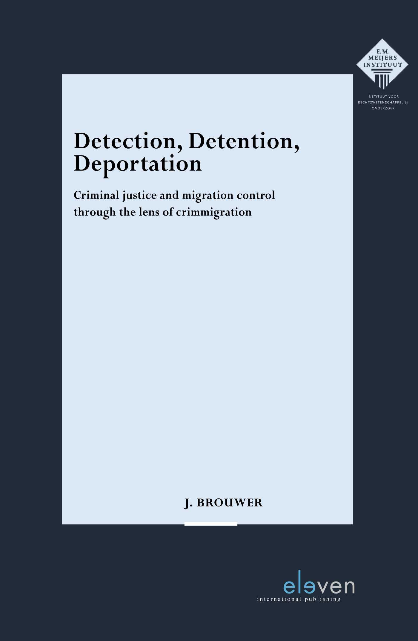Cover Detection, Detention, Deportation