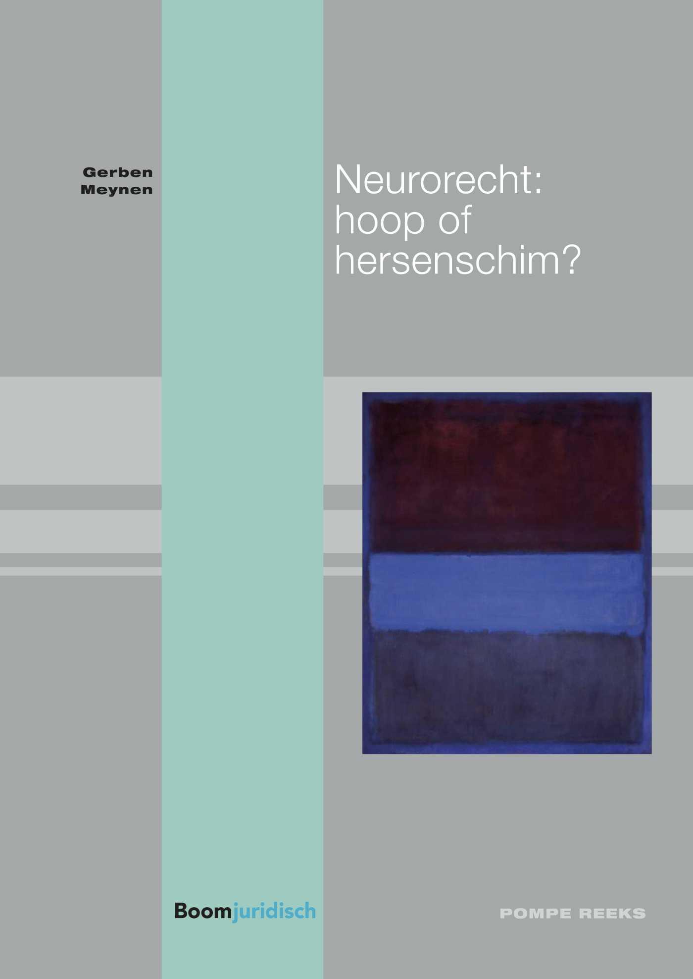 Cover Neurorecht: hoop of hersenschim?