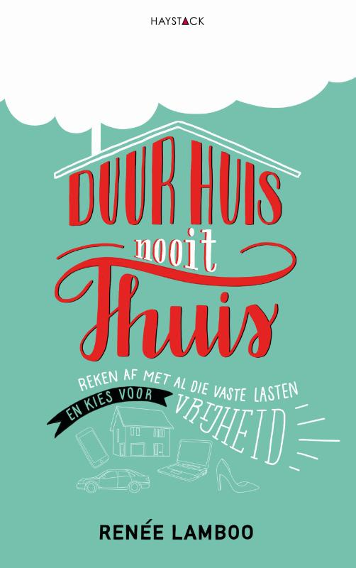 Cover Duur huis, nooit thuis
