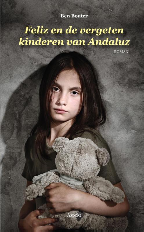 Cover Feliz en de vergeten kinderen van Andaluz