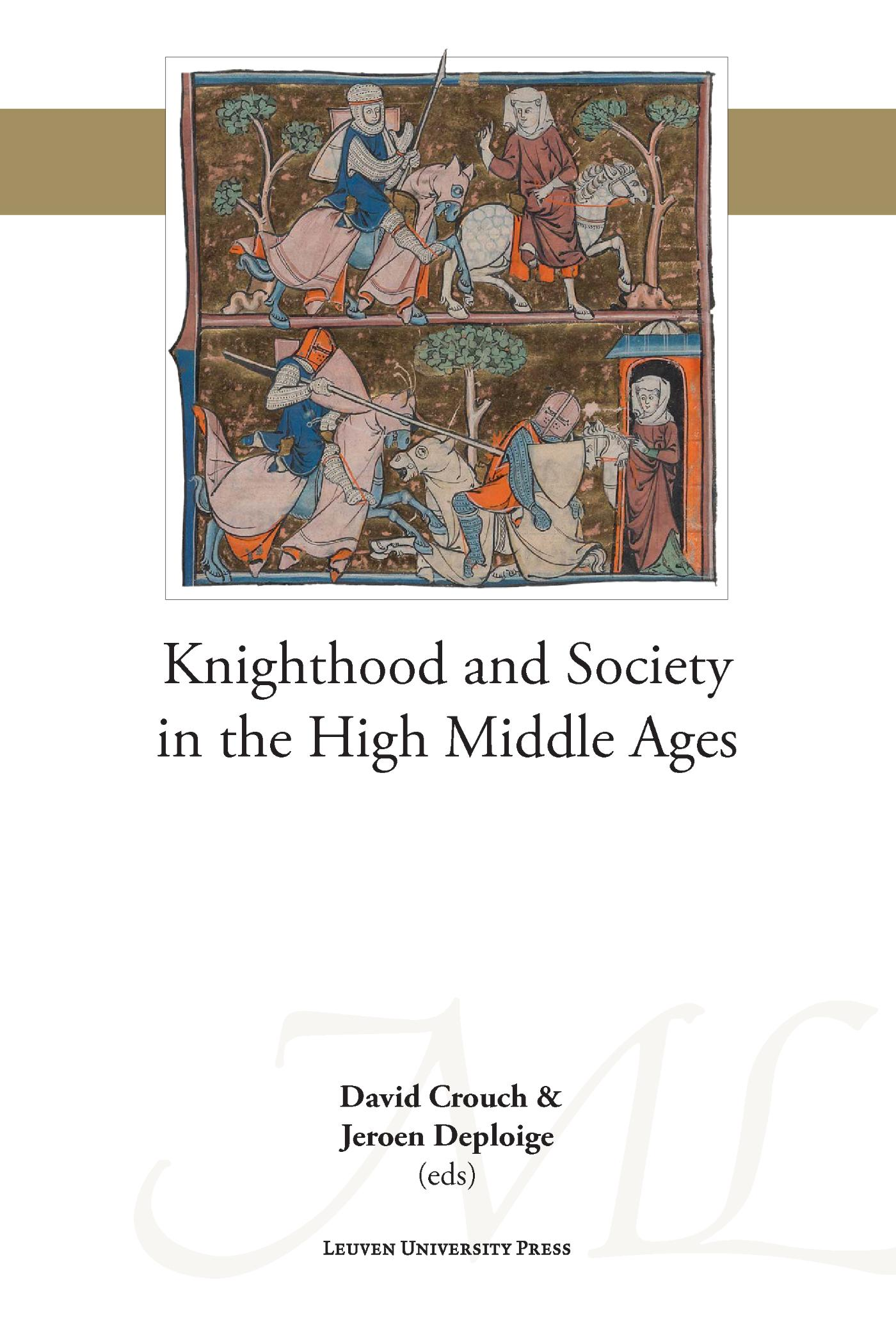 Cover Knighthood and Society in the High Middle Ages