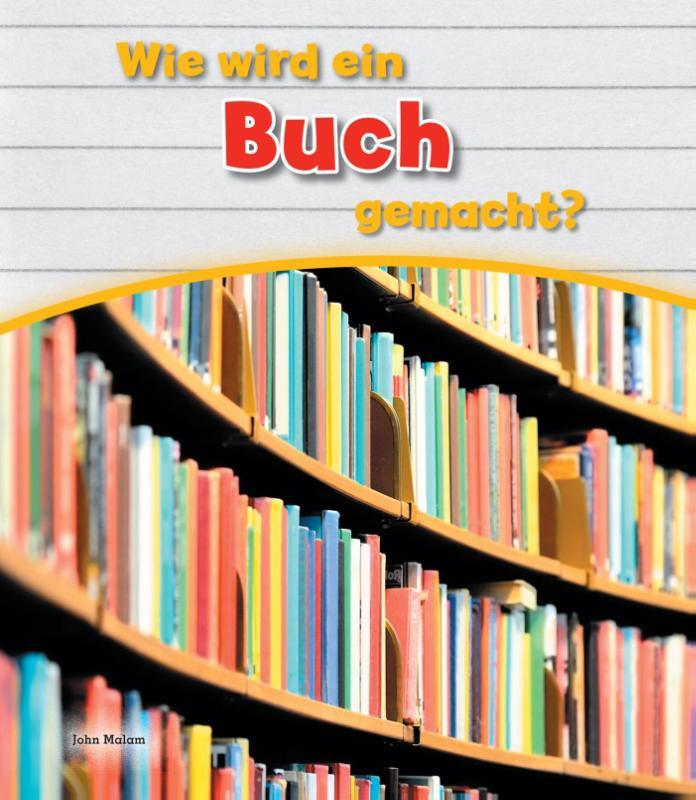 Cover Wie wird ein Buch gemacht ?