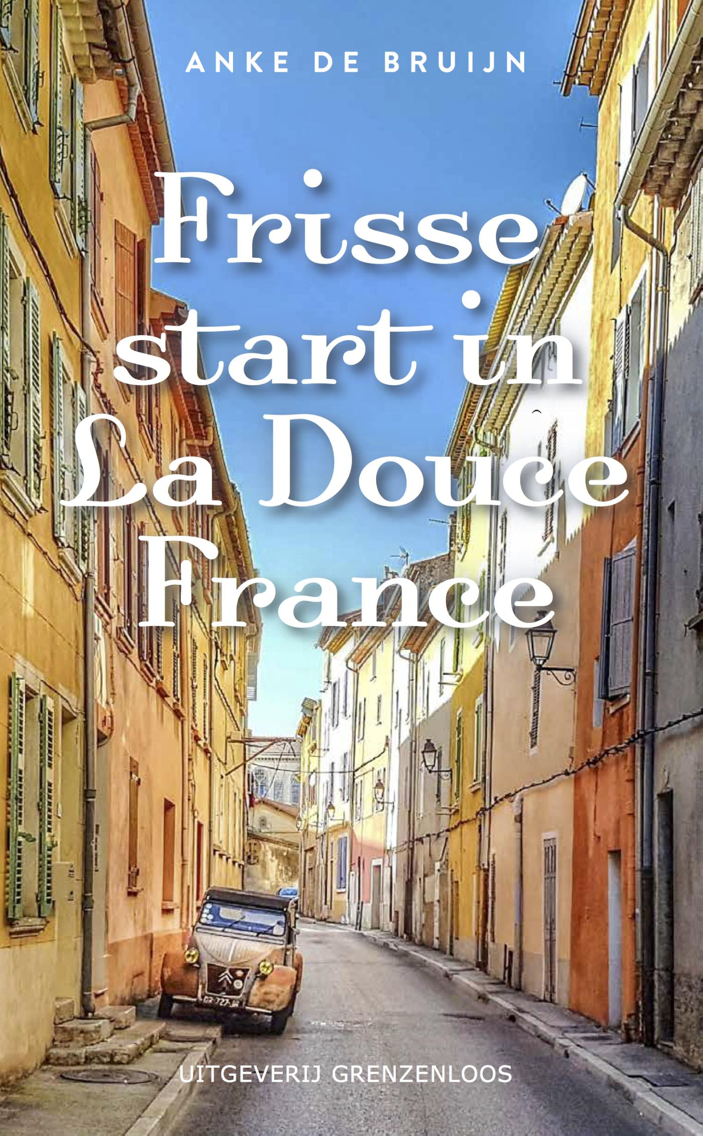 Cover Frisse start in La Douce France