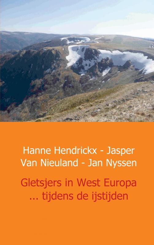 Cover Gletsjers in West Europa ... tijdens de ijstijden