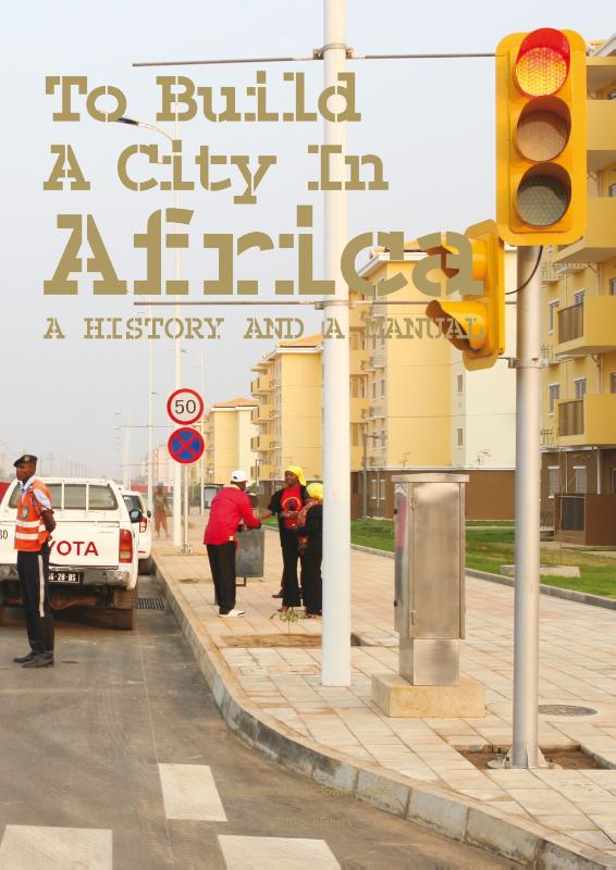 Cover To Build a City in Africa