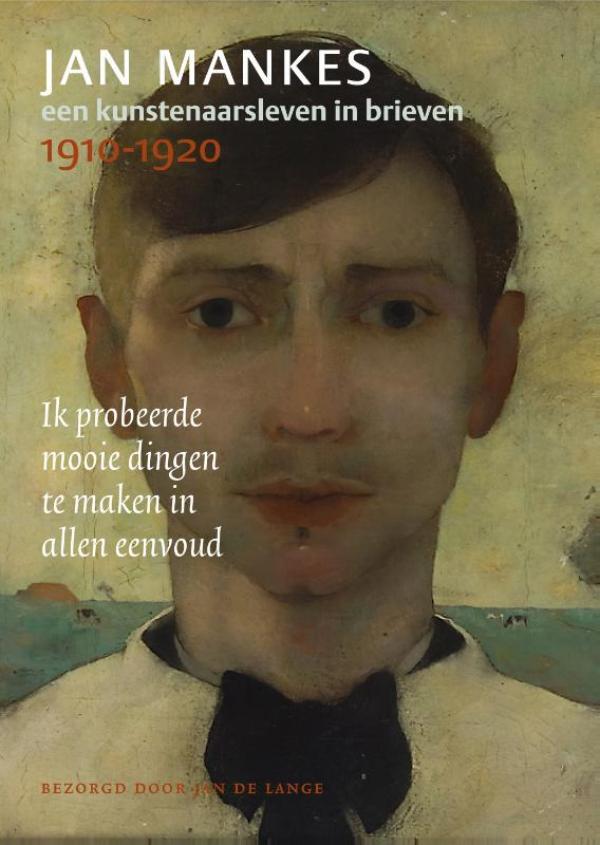 Cover Jan Mankes, een kunstenaarsleven in brieven, 1910-1920