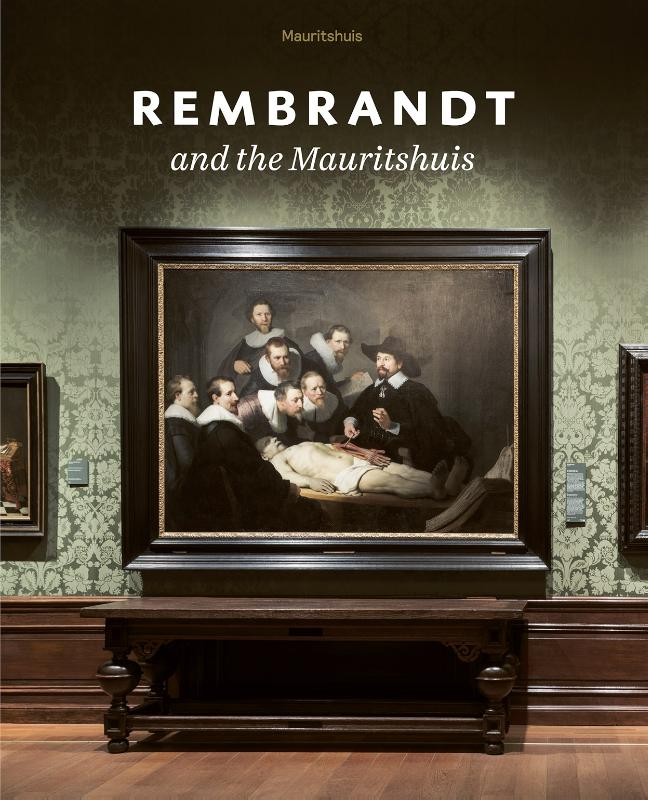 Cover Rembrandt and the Mauritshuis
