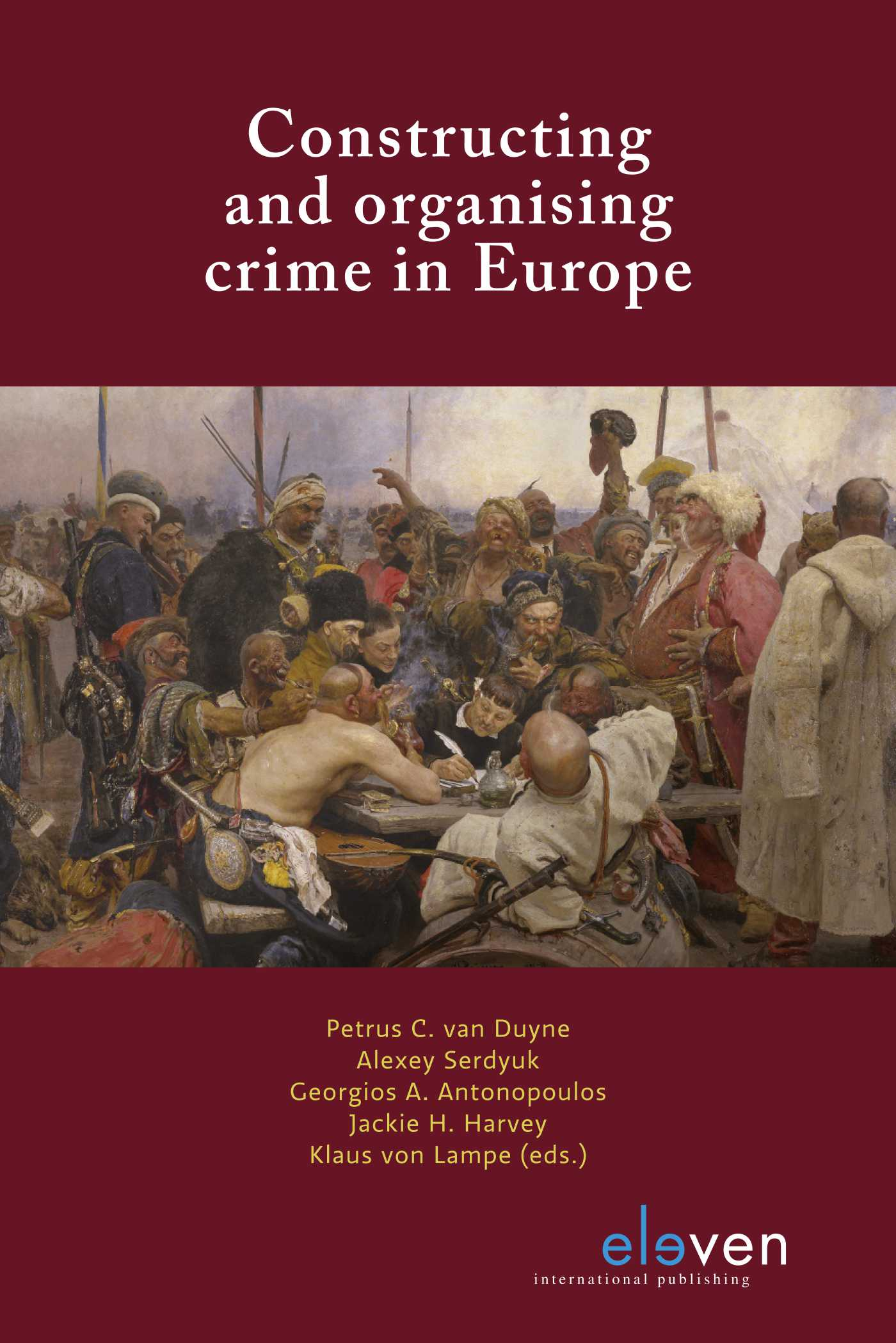 Cover Constructing and organising crime in Europe