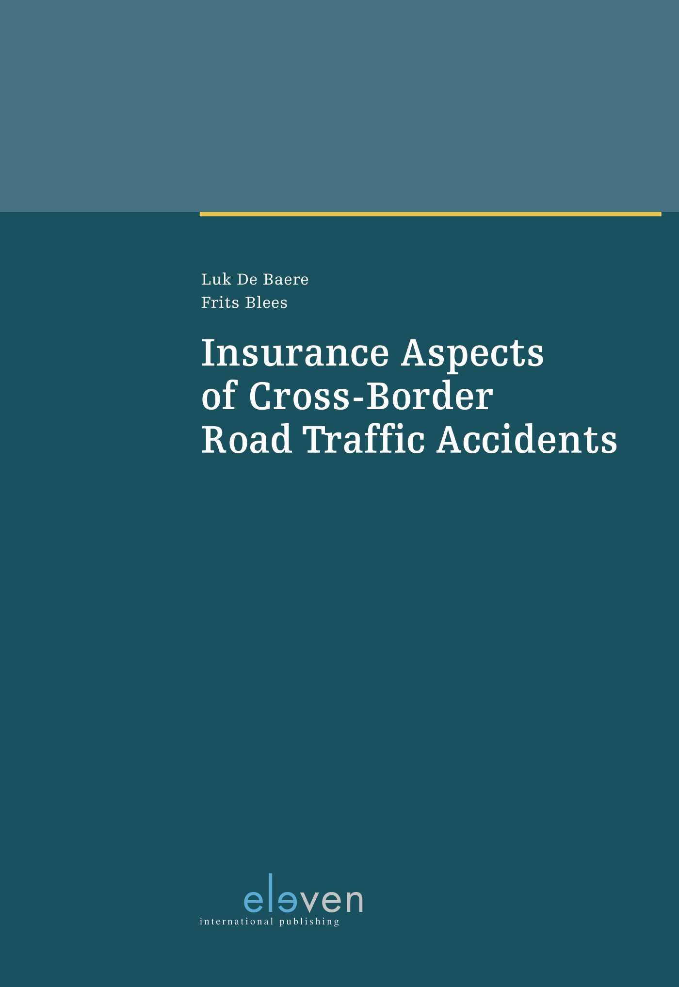Cover Insurance Aspects of Cross-Border Road Traffic Accidents