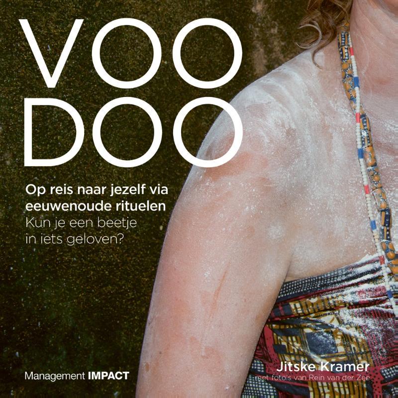Cover Voodoo. Op reis naar jezelf via eeuwenoude rituelen