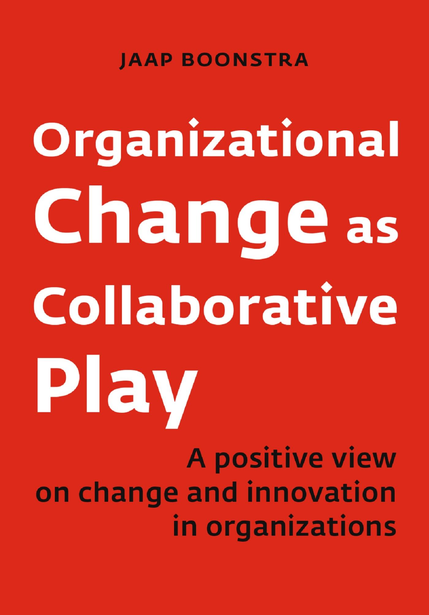Cover Organizational Change as Collaborative Play