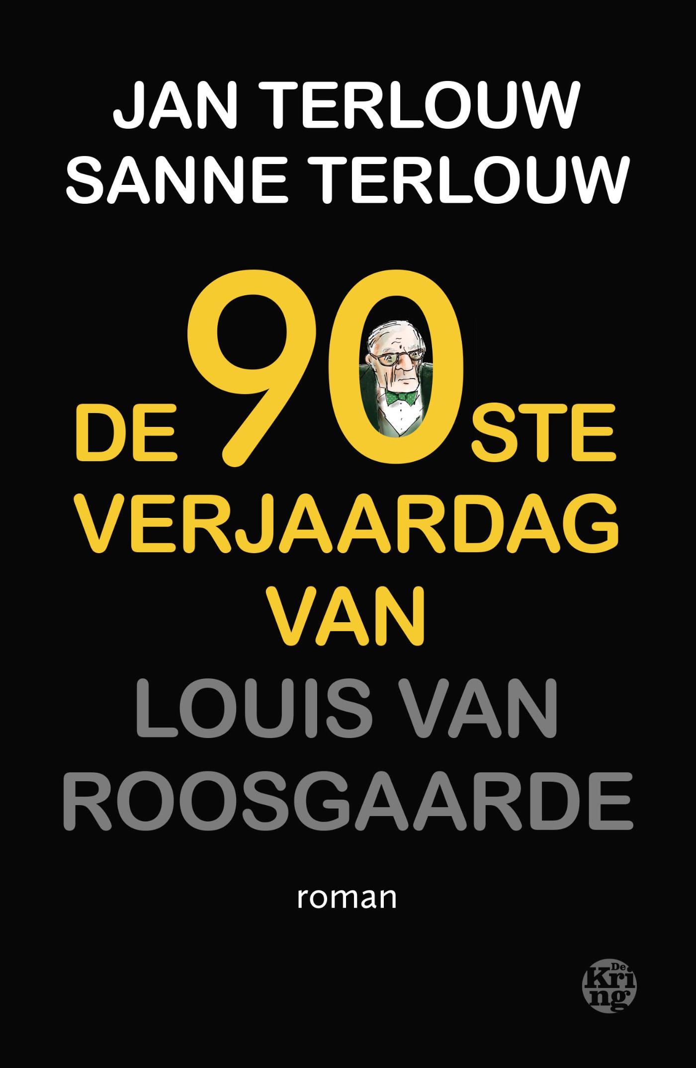 Cover De 90ste verjaardag van Louis van Roosgaarde