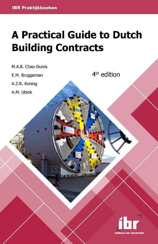 Cover A practical guide to Dutch building contracts