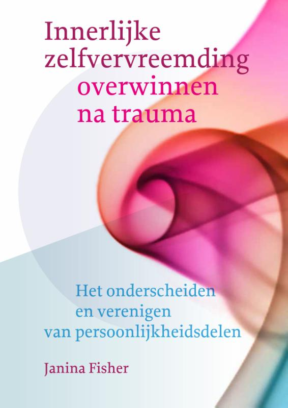 Cover Innerlijke zelfvervreemding overwinnen na trauma