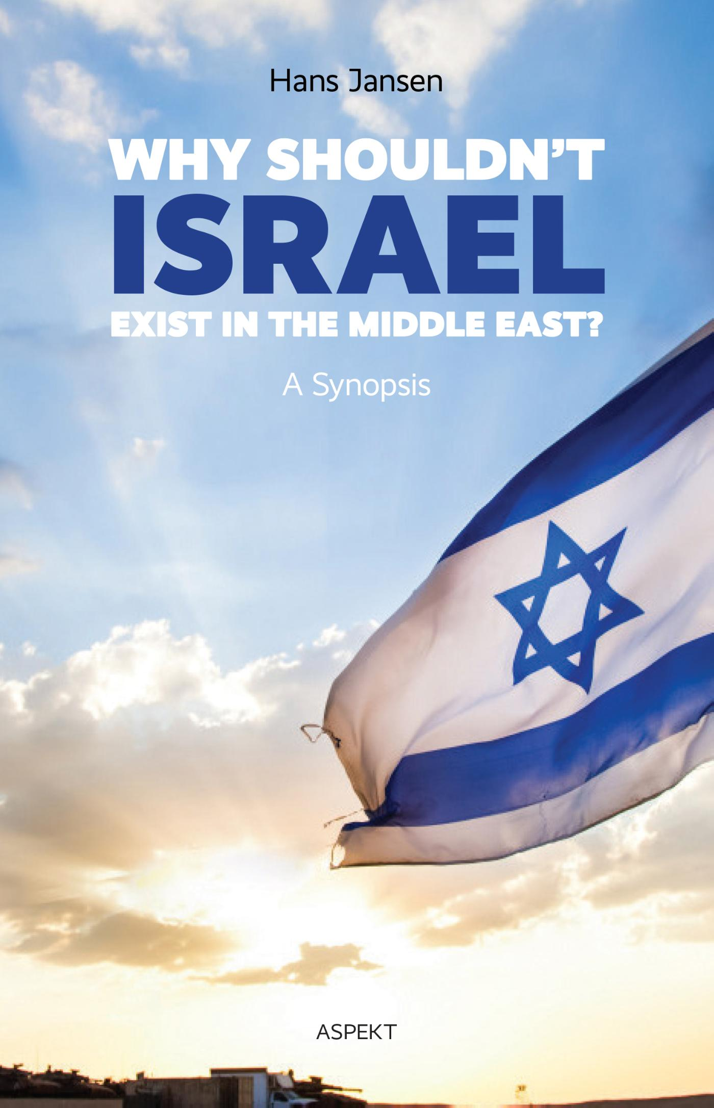 Cover Why shouldn't Israel exist in the middle East