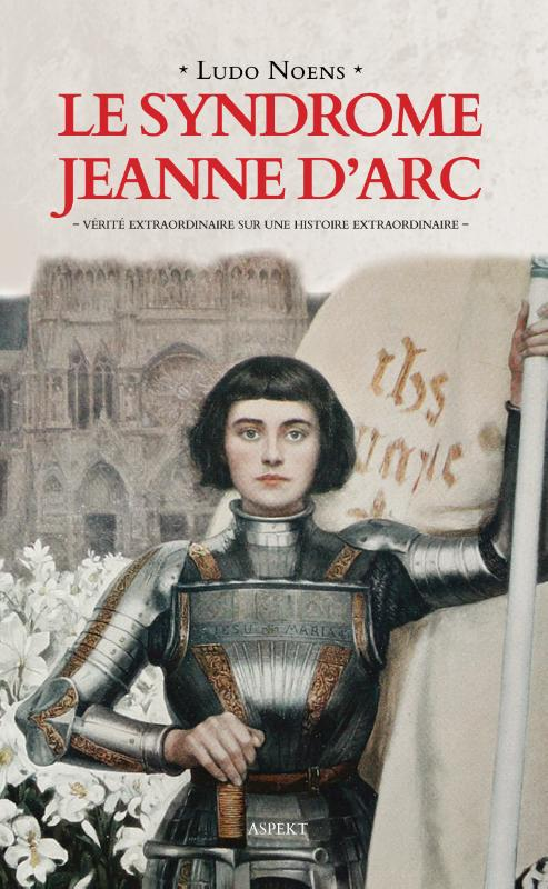 Cover Le syndrome Jeanne d'Arc