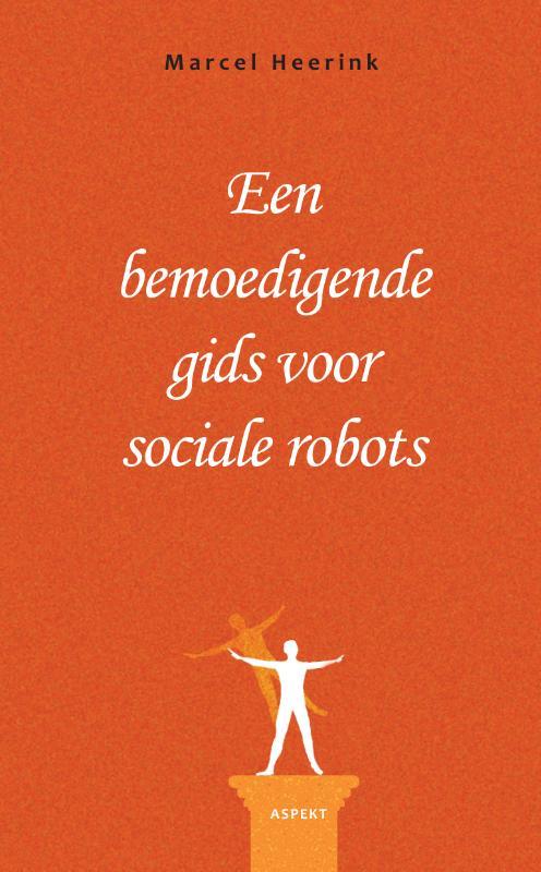 Cover Een bemoedigende gids voor sociale robots