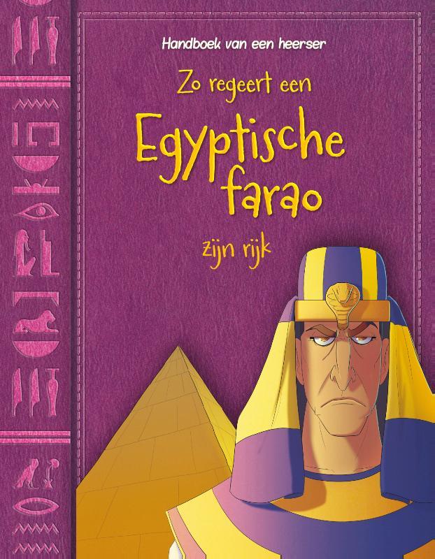 Cover Zo regeert een Egyptische farao zijn rijk