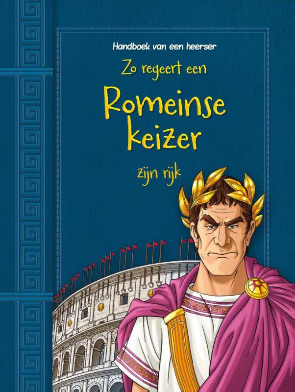 Cover Zo regeert een Romeinse keizer zijn rijk