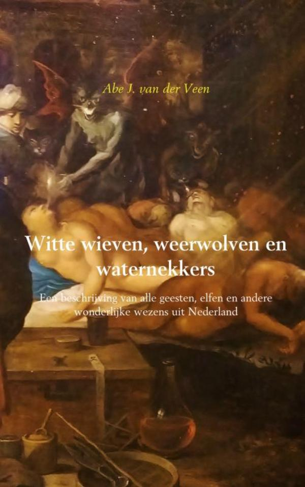 Cover Witte wieven, weerwolven en waternekkers