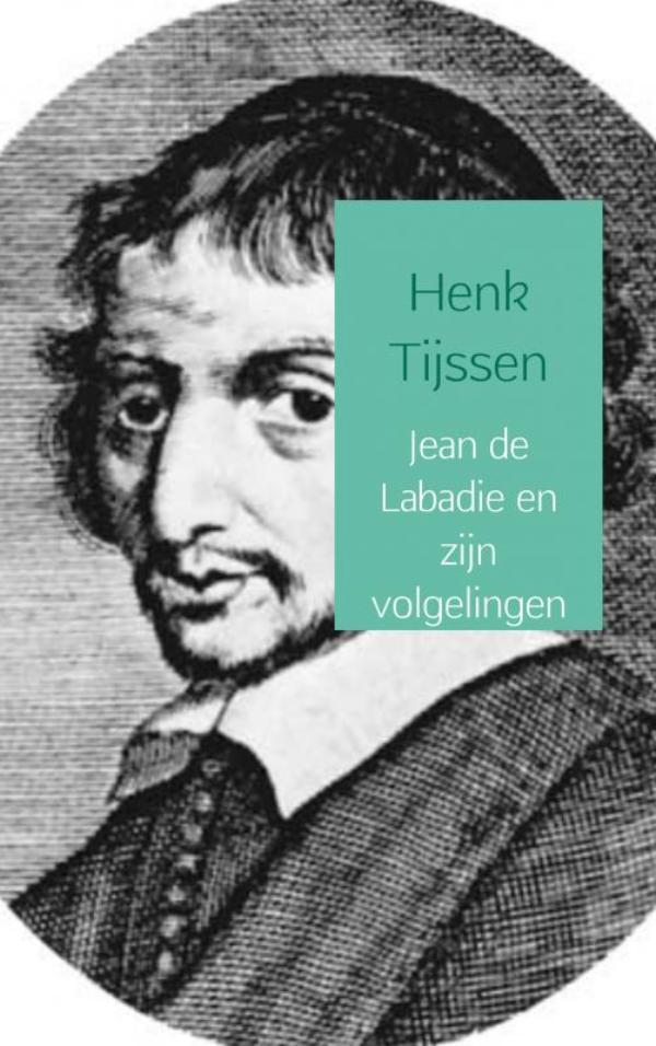 Cover Jean de Labadie en zijn volgelingen