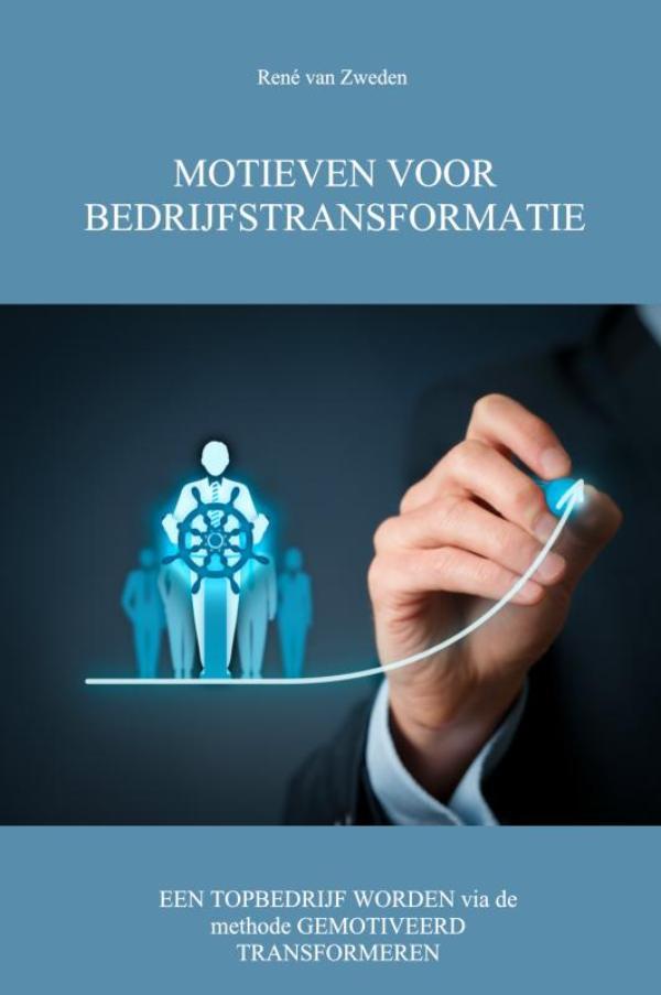 Motieven Voor Bedrijfstransformatie Geschreven Door Boek