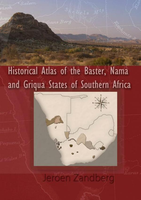 Cover Historical Atlas of the Baster, Nama and Griqua States of Southern Africa