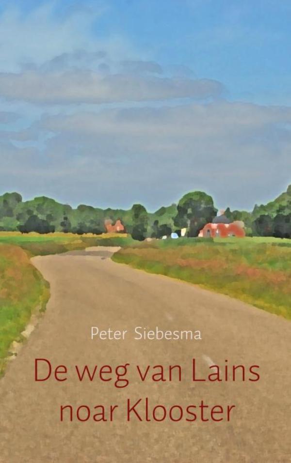 Cover De weg van Lains noar Klooster