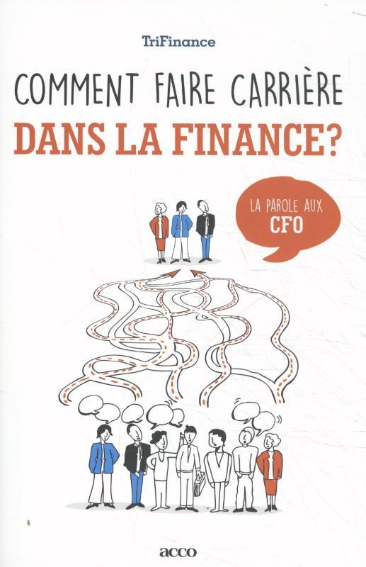 Cover Comment faire carrière dans la finance