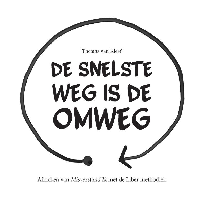 Cover De Snelste weg is de Omweg