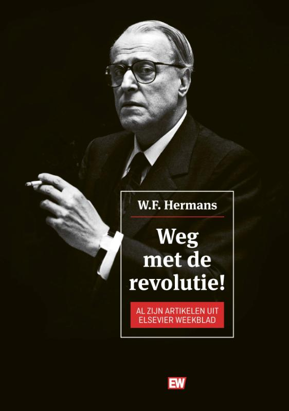 Boek Weg Met De Revolutie Geschreven Door Wf Hermans
