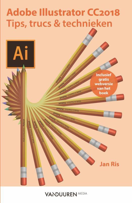 Cover Adobe Illustrator cc 2018: tips, trucs en technieken