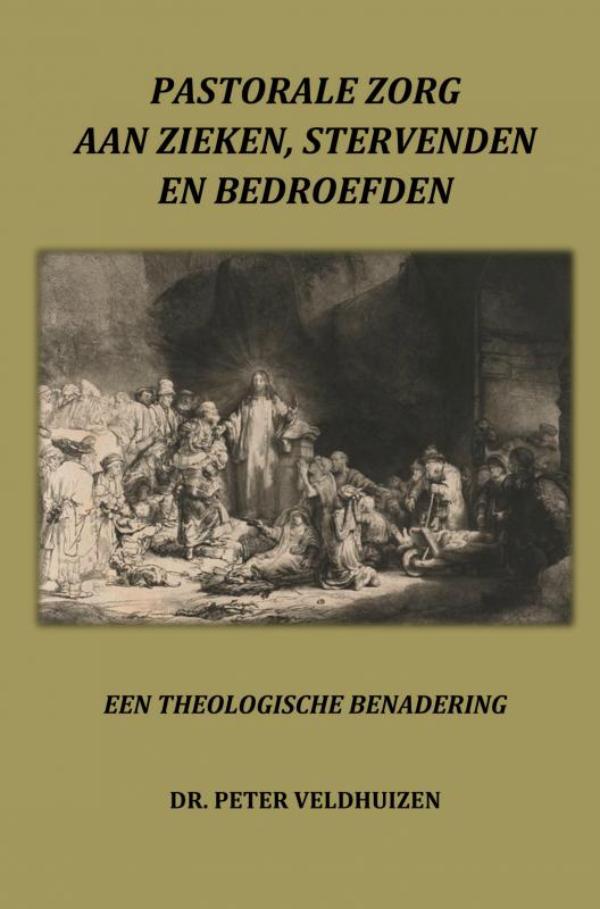 Cover PASTORALE ZORG AAN ZIEKEN, STERVENDEN EN BEDROEFDEN