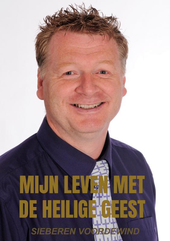 Cover MIJN LEVEN MET DE HEILIGE GEEST