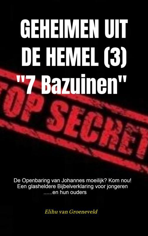 Cover GEHEIMEN UIT DE HEMEL ( deel 3 )