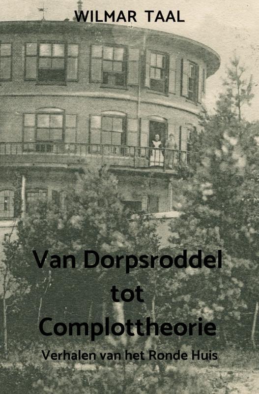Cover Van Dorpsroddel tot Complottheorie