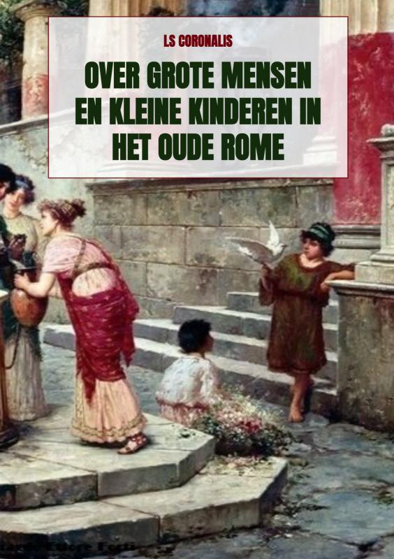 Cover Over grote mensen en kleine kinderen in het oude Rome