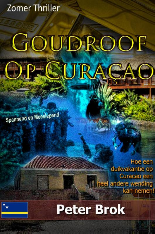 Cover Goudroof op Curacao