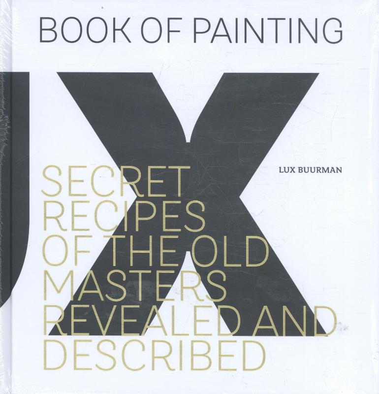 Cover Secret recipes of the old masters revealed and described