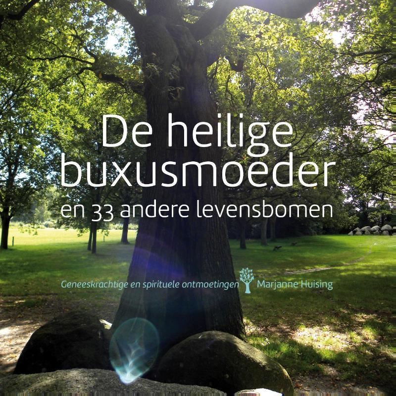 Cover De heilige buxusmoeder en 33 andere levensbomen