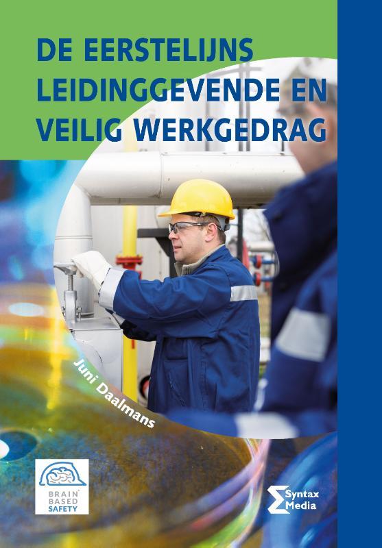 Cover De eerstelijns leidinggevende en veilig werkgedrag