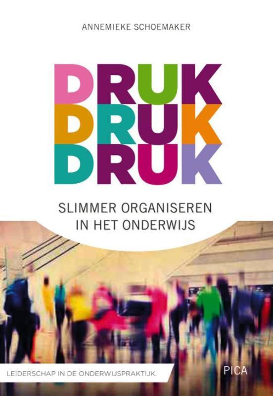 Boek Druk Druk Druk Geschreven Door Annemieke Schoemaker
