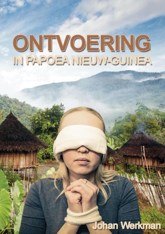 Cover Ontvoering in Papoea Nieuw-Guinea