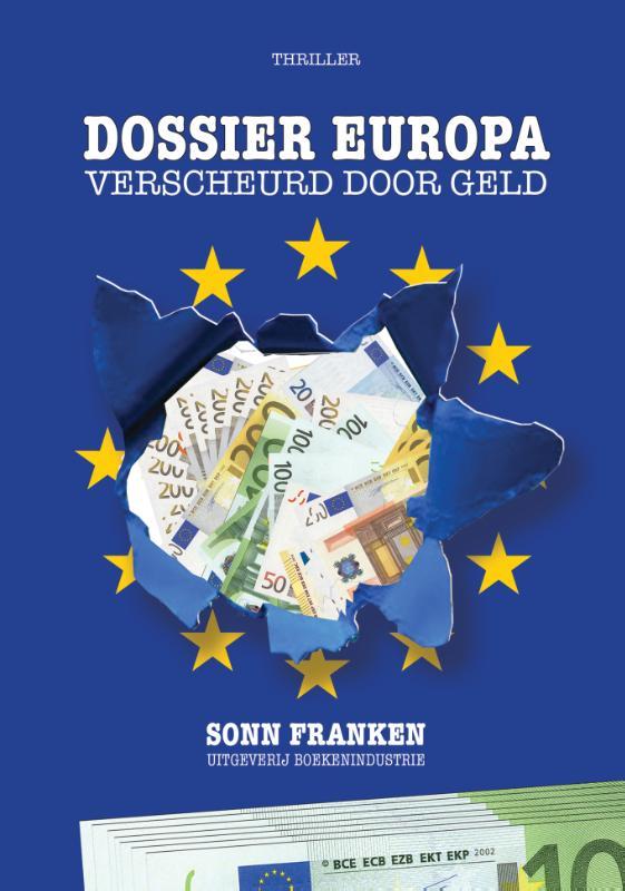 Cover Dossier Europa: verscheurd door geld